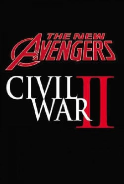 The New Avengers A.I.M. 3: Civil War II (Paperback)