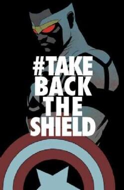 Captain America Sam Wilson 4: #TakeBackTheShield (Paperback)