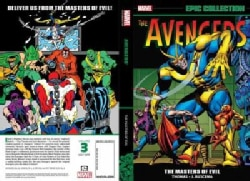Avengers Epic Collection 3: Masters of Evil (Paperback)