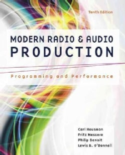 Modern Radio and Audio Production: Programming and Performance (Paperback)