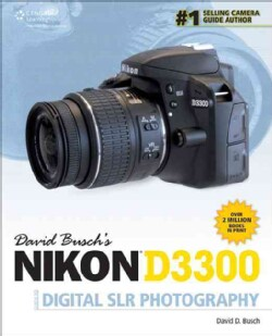 David Busch's Nikon D3300 Guide to Digital SLR Photography (Paperback)