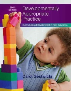 Developmentally Appropriate Practice: Curriculum and Development in Early Education (Paperback)