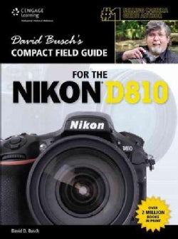 David Busch's Compact Field Guide for the Nikon D810 (Paperback)