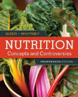 Nutrition: Concepts and Controversies (Paperback)