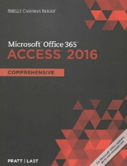 Shelly Cashman Microsoft Office 365 & Access 2016 (Paperback)