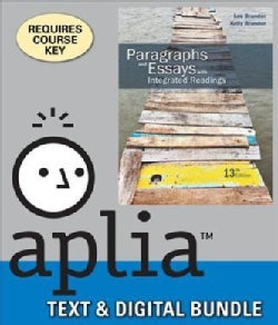 Paragraphs and Essays With Integrated Readings + Aplia, 1 Term Printed Access Card