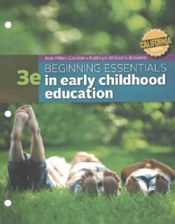 Beginning Essentials in Early Childhood Education: California Edition