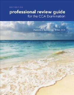 Professional Review Guide for the CCA Examination 2017 (Paperback)