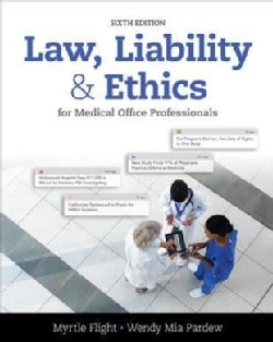 Law, Liability, & Ethics for Medical Office Professionals (Paperback)