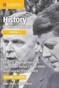 Political Developments in the United States (1945-1980) and Canada (1945-1982) (Paperback)
