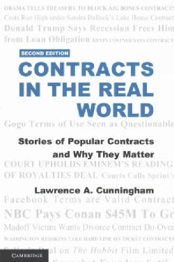 Contracts in the Real World: Stories of Popular Contracts and Why They Matter (Paperback)