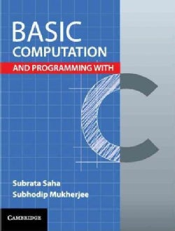 Basic Computation and Programming With C (Paperback)