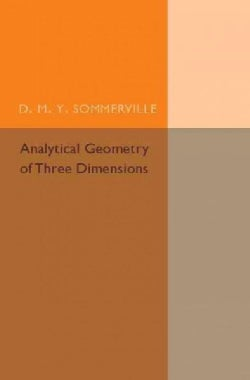Analytical Geometry of Three Dimensions (Paperback)