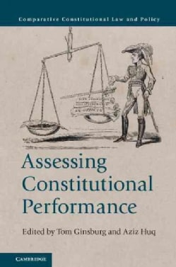 Assessing Constitutional Performance (Paperback)