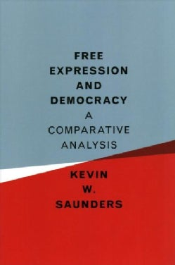 Free Expression and Democracy: A Comparative Analysis (Paperback)