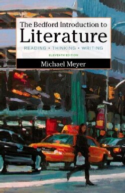 The Bedford Introduction to Literature: Reading, Thinking, Writing (Hardcover)