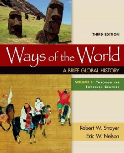 Ways of the World: A Brief Global History: Through the Fifteenth Century (Paperback)