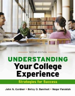 Understanding Your College Experience: Strategies for Success (Paperback)