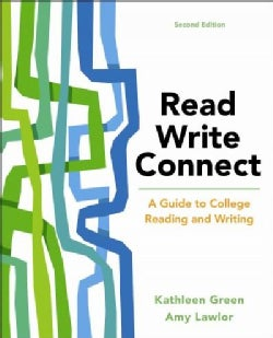 Read, Write, Connect: A Guide to College Reading and Writing (Paperback)