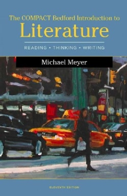 The Compact Bedford Introduction to Literature: Reading, Thinking, and Writing (Paperback)