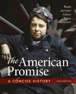 The American Promise: A Concise History (Paperback)