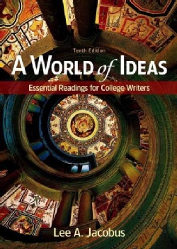 A World of Ideas: Essential Readings for College Writers (Paperback)