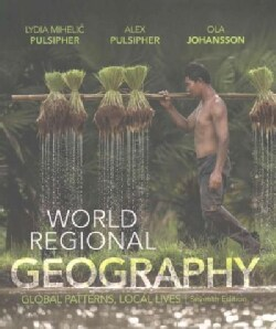 World Regional Geography: Global Patterns, Local Lives (Paperback)