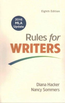 Rules for Writers With Writing About Literature - 2016 MLA (Paperback)