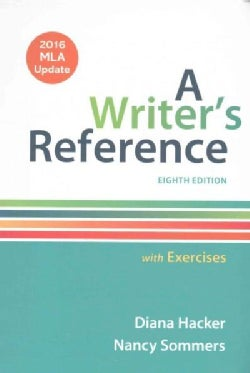 A Writer's Reference with Exercises: 2016 Mla Update
