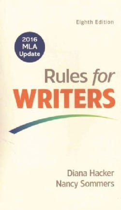 Rules for Writers: With 2016 Mla Update