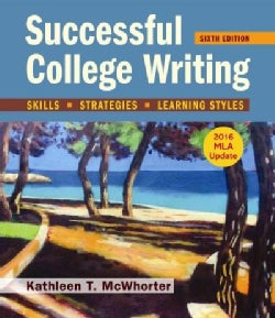 Successful College Writing With 2016 MLA Update: Skills, Strategies, Learning Styles  (Paperback)