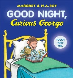 Good Night, Curious George Touch-and-feel (Board book)