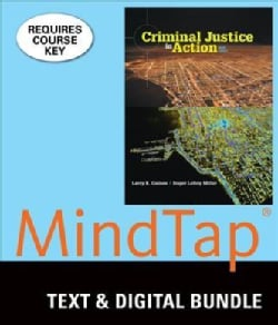 Criminal Justice in Action + MindTap Criminial Justice Access Card