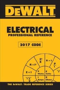 Dewalt Electrical Professional Reference 2017 Code (Paperback)