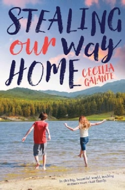Stealing Our Way Home (Hardcover)