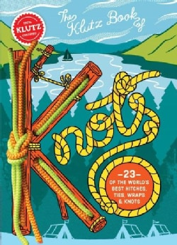 The Klutz Book of Knots (Hardcover)