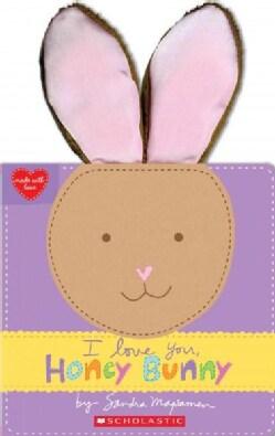 I Love You, Honey Bunny (Board book)