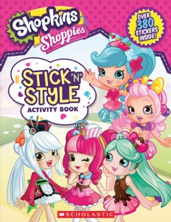 Shopkins Shoppies Stick 'n' Style Activity Book (Paperback)
