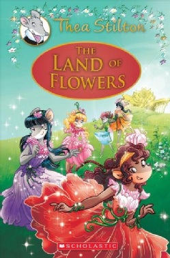 The Land of Flowers: A Geronimo Stilton Adventure (Hardcover)