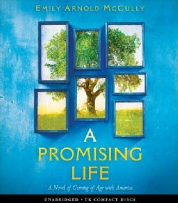 A Promising Life: Coming of Age With America (CD-Audio)