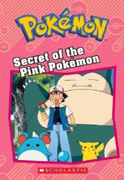 Secret of the Pink Pokemon (Paperback)