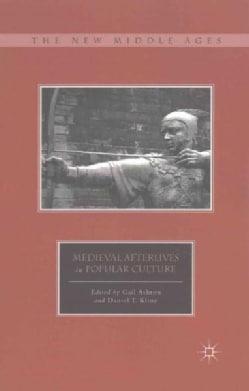 Medieval Afterlives in Popular Culture (Paperback)