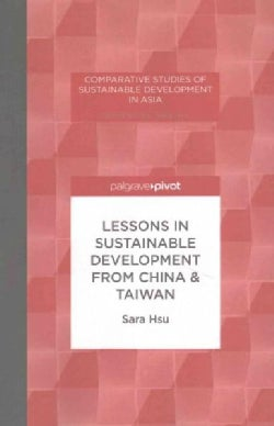 Lessons in Sustainable Development from China & Taiwan (Paperback)