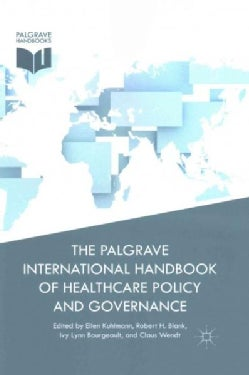 The Palgrave International Handbook of Healthcare Policy and Governance (Paperback)