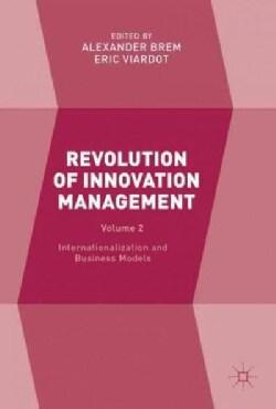 Revolution of Innovation Management: Internationalization and Business Models (Hardcover)