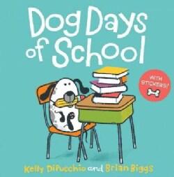 Dog Days of School (Paperback)