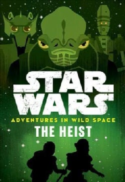 Star Wars The Heist (Paperback)