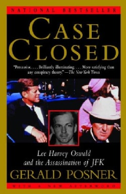 Case Closed: Lee Harvey Oswald and the Assassination of JFK (Paperback)