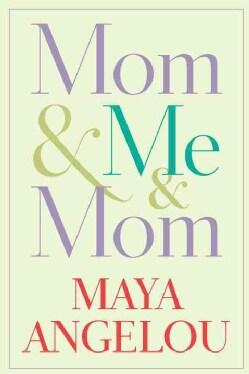 Mom & Me & Mom (Hardcover)