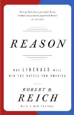 Reason: Why Liberals Will Win the Battle for America (Paperback)